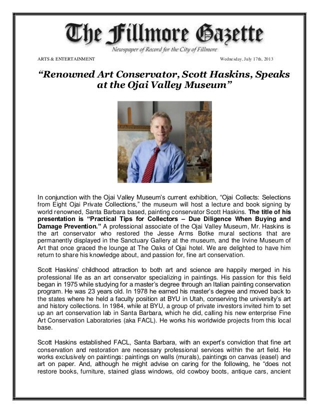 "ARTS & ENTERTAINMENT Wednesday, July 17th, 2013 ""Renowned Art Conservator, Scott Haskins, Speaks at the Ojai Valley Museum..."