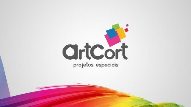 A ArtCort oferece a solução completa, do planejamento à execução, em impressão, comunicação, cortes especiais e sinalizaçã...
