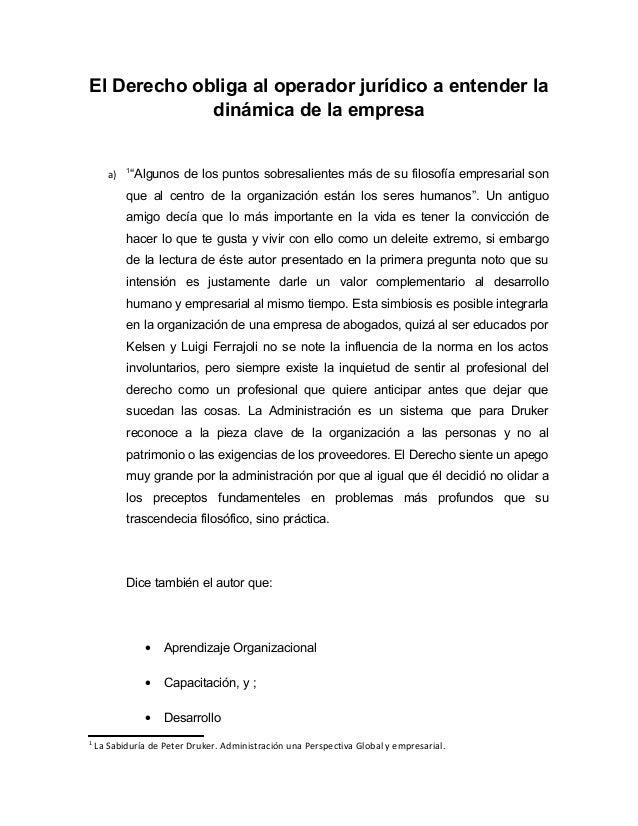 """El Derecho obliga al operador jurídico a entender la             dinámica de la empresa            1       a)   """"Algunos d..."""