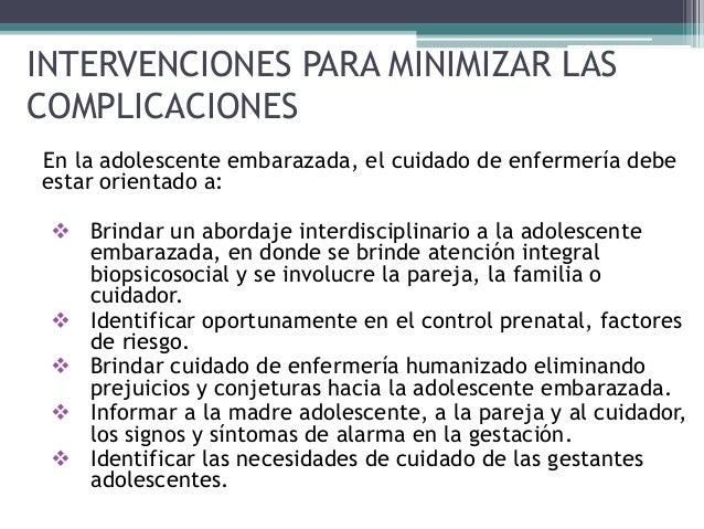 84b0887f7 13. INTERVENCIONES PARA MINIMIZAR LAS COMPLICACIONES En la adolescente  embarazada