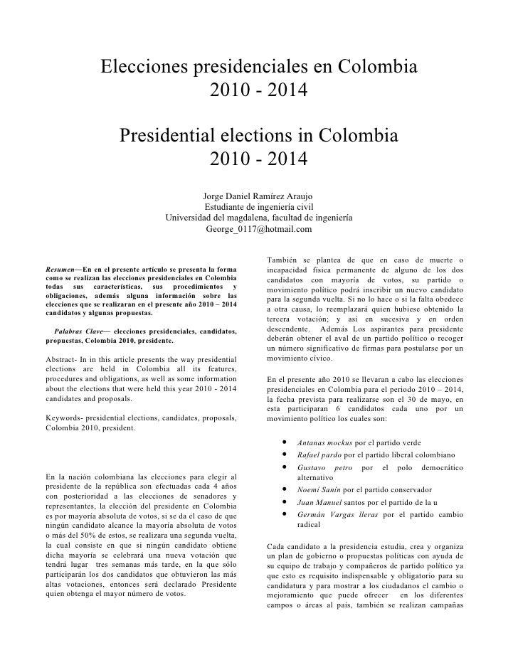 Elecciones presidenciales en Colombia                              2010 - 2014                        Presidential electio...