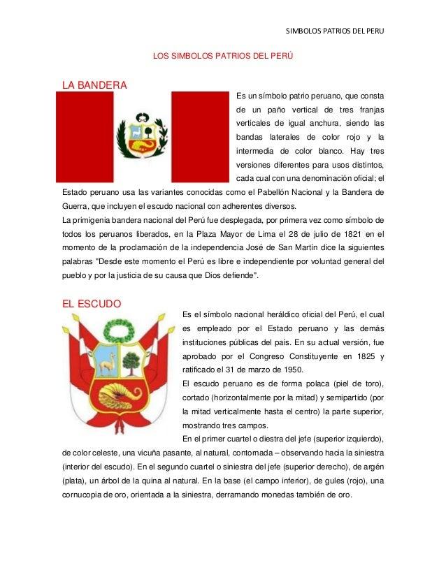 SIMBOLOS PATRIOS DEL PERU LOS SIMBOLOS PATRIOS DEL PERÚ LA BANDERA Es un símbolo patrio peruano, que consta de un paño ver...