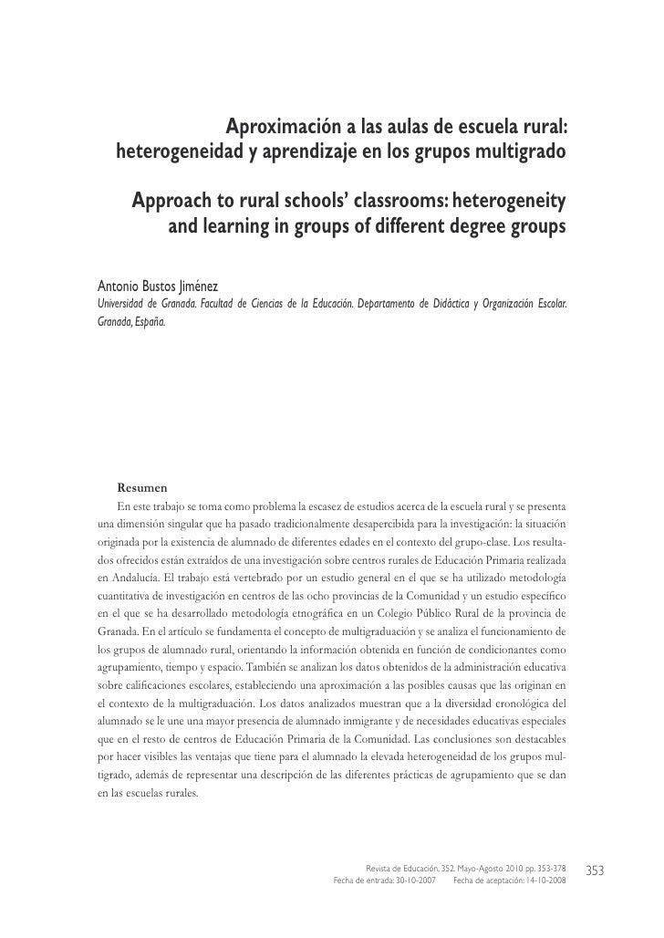 Aproximación a las aulas de escuela rural:    heterogeneidad y aprendizaje en los grupos multigrado        Approach to rur...
