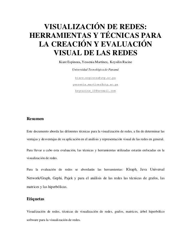 VISUALIZACIÓN DE REDES: HERRAMIENTAS Y TÉCNICAS PARA LA CREACIÓN Y EVALUACIÓN VISUAL DE LAS REDES Kiare Espinoza, Yessenia...