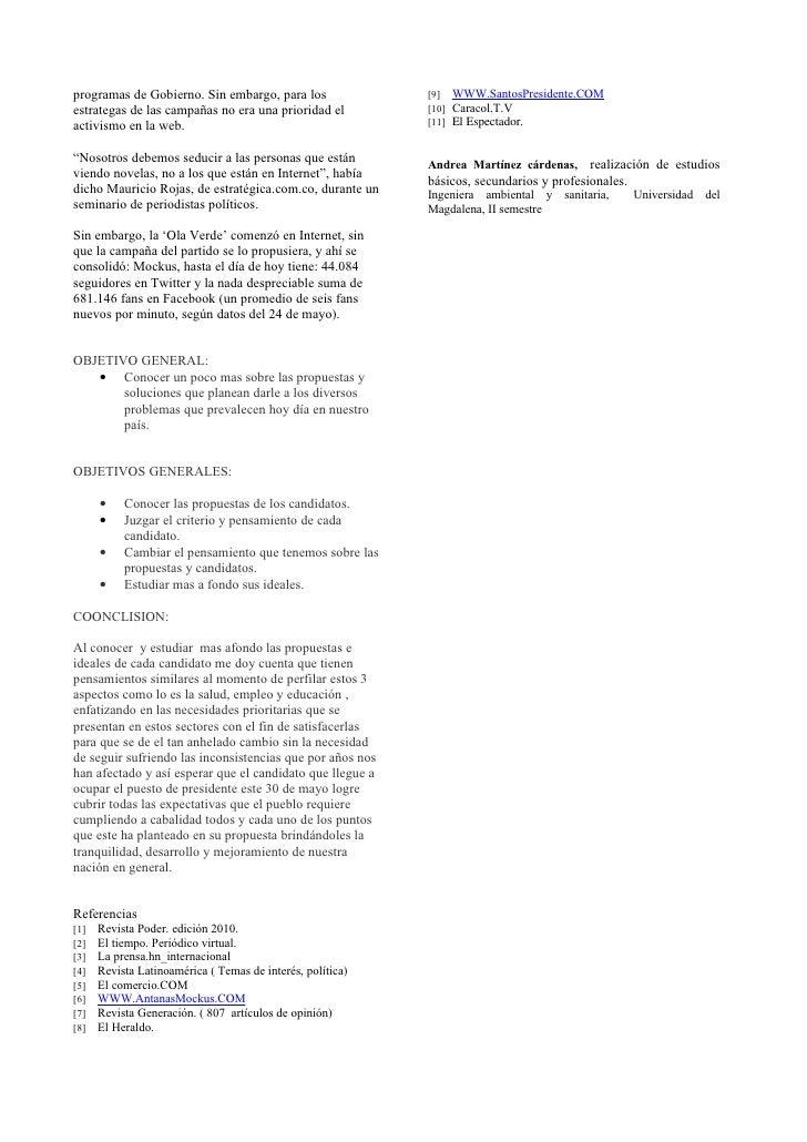 programas de Gobierno. Sin embargo, para los                [9] WWW.SantosPresidente.COM estrategas de las campañas no era...
