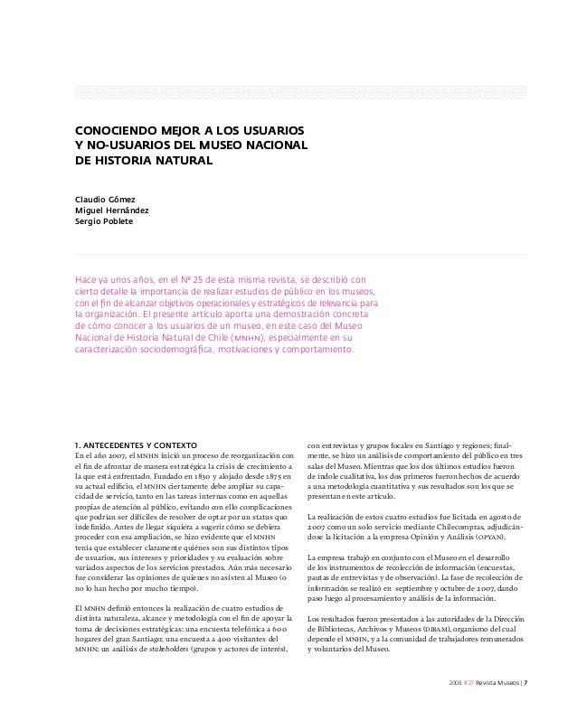 Conociendo mejor a los usuarios y no-usuarios del Museo Nacional de Historia Natural Claudio Gómez Miguel Hernández Sergio...