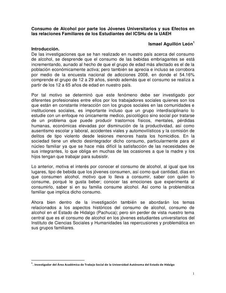 Consumo de Alcohol por parte los Jóvenes Universitarios y sus Efectos enlas relaciones Familiares de los Estudiantes del I...