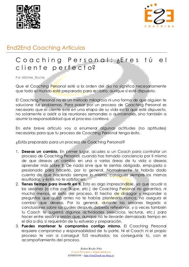 End2End Coaching Artículos  C o a c h i n g P e r s o n a l : ¿E r e s t ú e l  c l i e n t e p e r f e c t o?  Por @Esthe...
