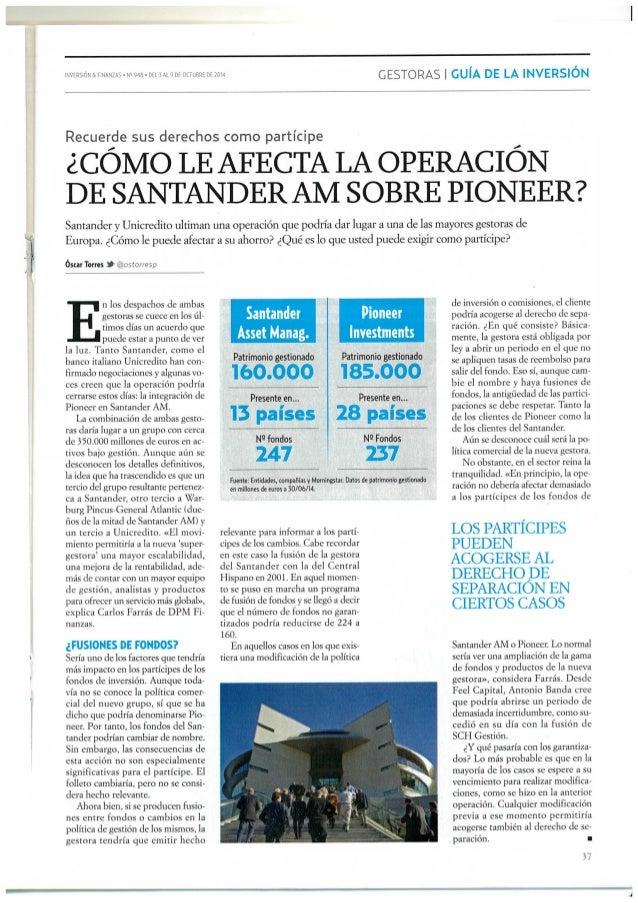 ¿Cómo afecta la operación de Santander AM sobre Pioneer?