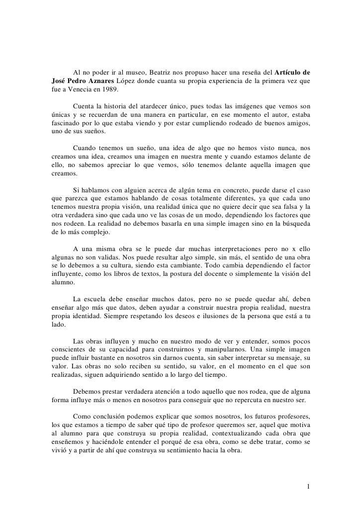 Al no poder ir al museo, Beatriz nos propuso hacer una reseña del Artículo de José Pedro Aznares López donde cuanta su pro...