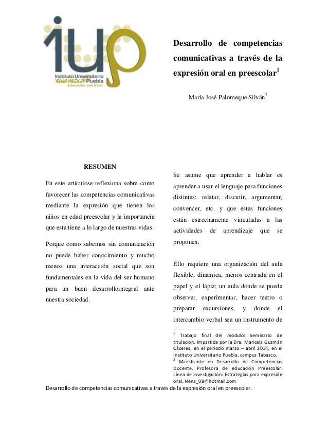 Desarrollo de competencias comunicativas a través de la expresión oral en preescolar. RESUMEN En este artículose reflexion...