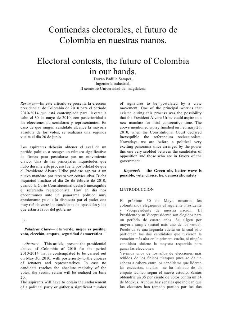 Contiendas electorales, el futuro de                   Colombia en nuestras manos.           Electoral contests, the futur...