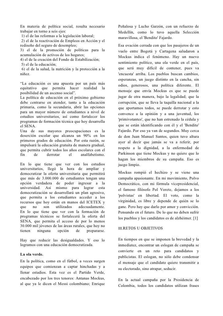 En materia de política social, resulta necesario        Peñalosa y Lucho Garzón, con un refuerzo de trabajar en torno a se...