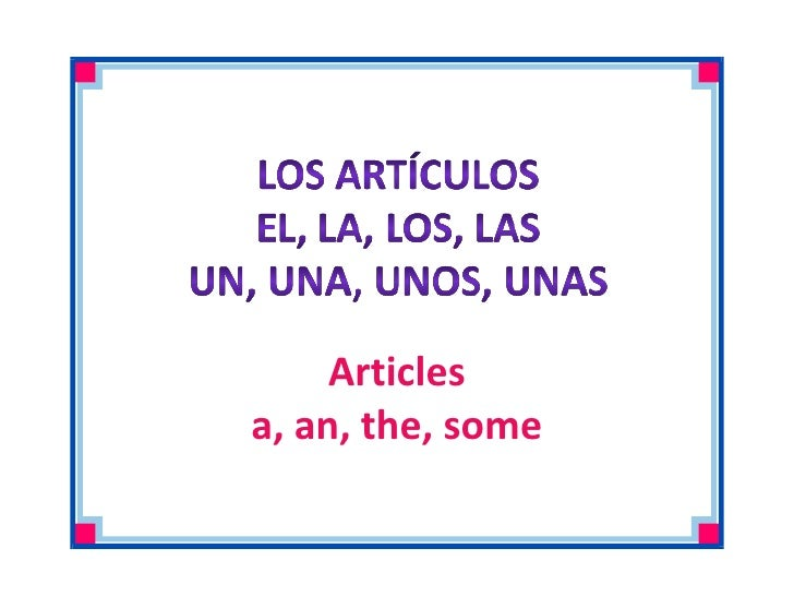 Articles a, an, the, some