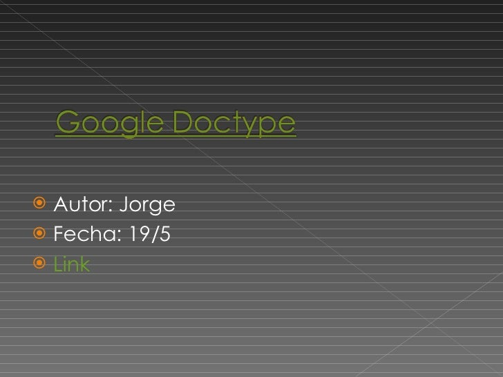 <ul><li>Autor: Jorge </li></ul><ul><li>Fecha: 19/5 </li></ul><ul><li>Link </li></ul>