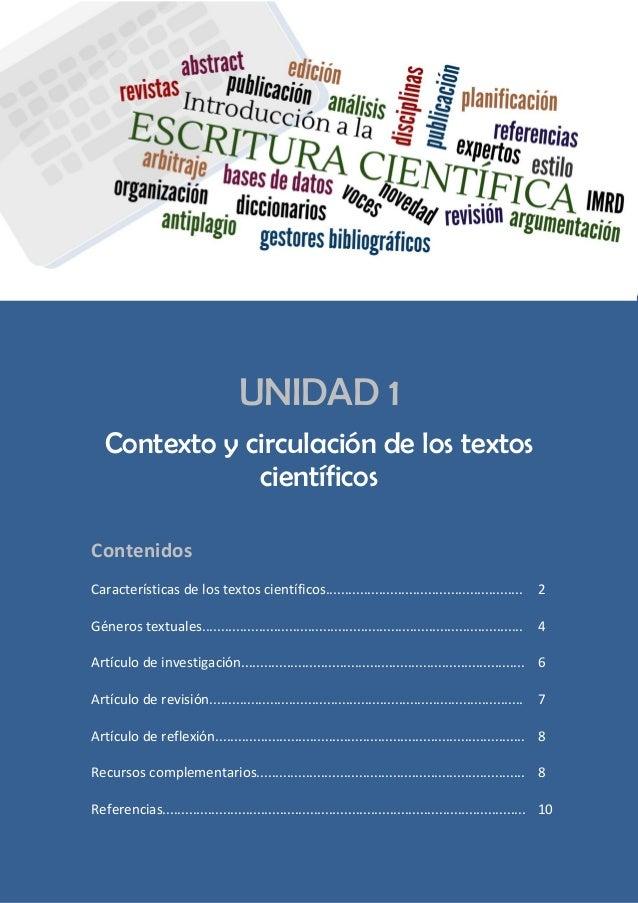 UNIDAD 1 Contexto y circulación de los textos científicos Contenidos Características de los textos científicos...............