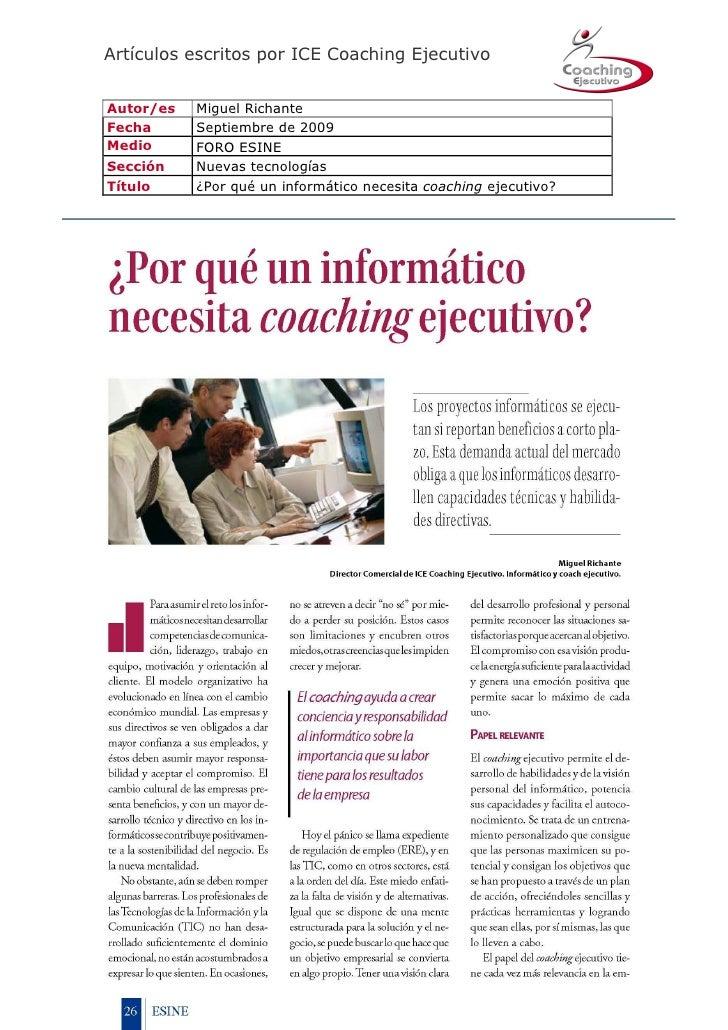 Artículos escritos por ICE Coaching Ejecutivo   Autor/es   Miguel Richante Fecha      Septiembre de 2009 Medio      FORO E...