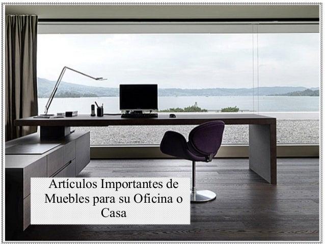 Art culos importantes de muebles para su oficina o casa for Muebles para oficina en casa