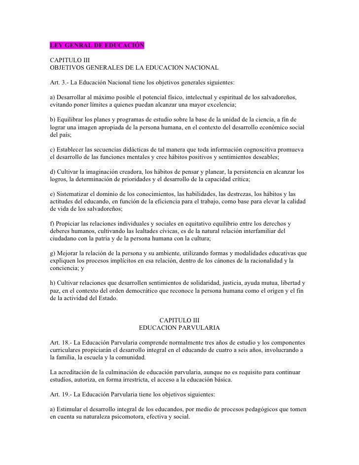 LEY GENRAL DE EDUCACIÓN  CAPITULO III OBJETIVOS GENERALES DE LA EDUCACION NACIONAL  Art. 3.- La Educación Nacional tiene l...