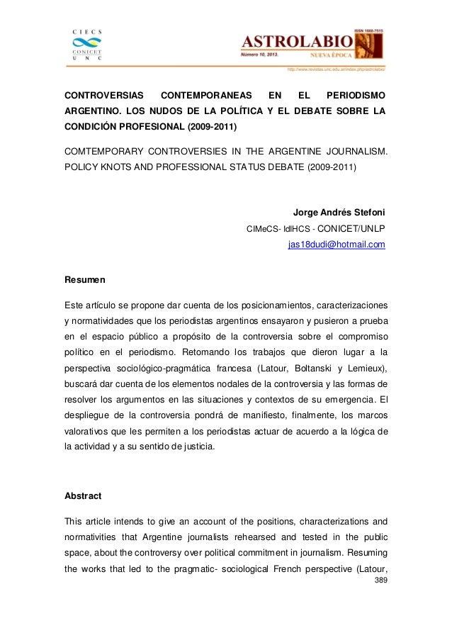 CONTROVERSIAS  CONTEMPORANEAS  EN  EL  PERIODISMO  ARGENTINO. LOS NUDOS DE LA POLÍTICA Y EL DEBATE SOBRE LA CONDICIÓN PROF...