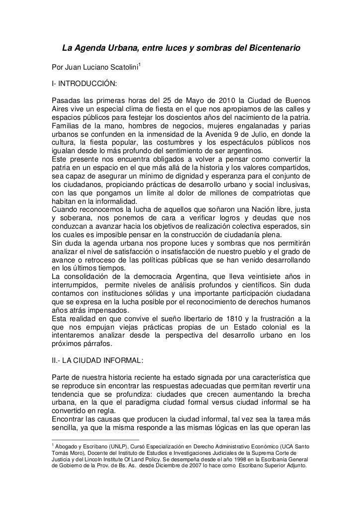 La Agenda Urbana, entre luces y sombras del BicentenarioPor Juan Luciano Scatolini 1I- INTRODUCCIÓN:Pasadas las primeras h...