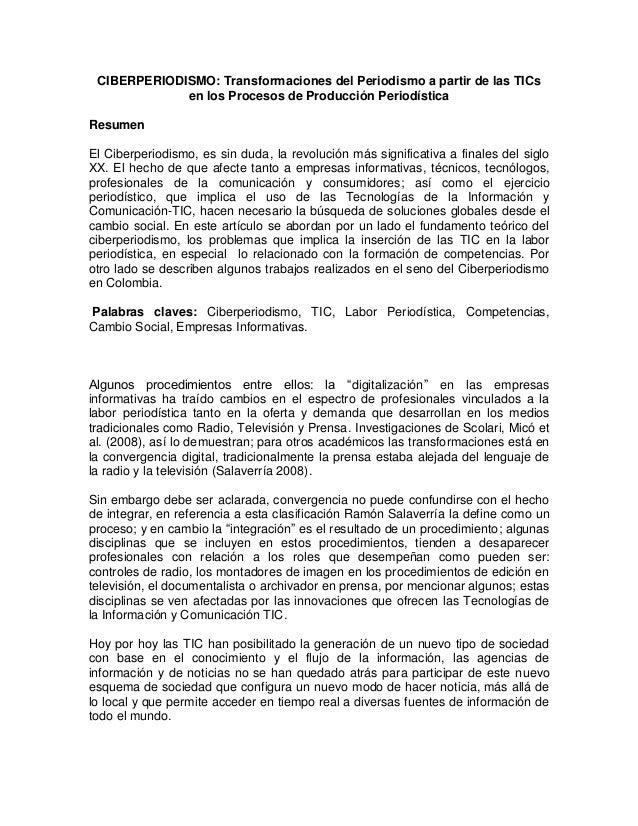 CIBERPERIODISMO: Transformaciones del Periodismo a partir de las TICsen los Procesos de Producción PeriodísticaResumenEl C...