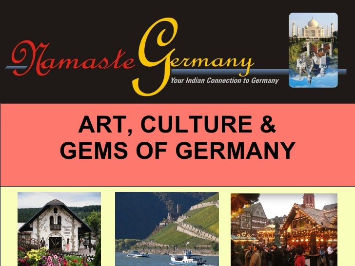 ART, CULTURE & GEMS OF GERMANY
