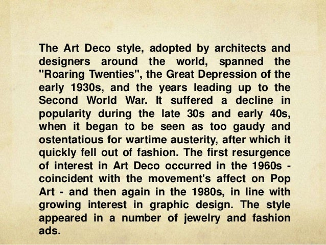 6 The Art Deco