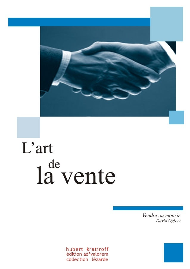L'art  de la vente  hubert kratiroff  édition ad'valorem  collection lézarde  Vendre ou mourir  David Ogilvy