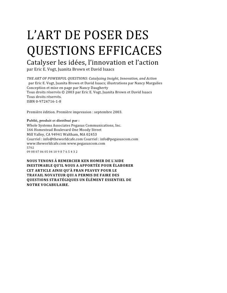 L'ARTDEPOSERDESQUESTIONSEFFICACESCatalyserlesidées,l'innovationetl'actionparEricE.Vogt,JuanitaBrownetDa...