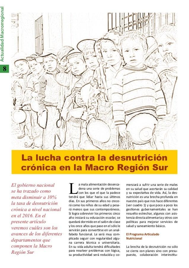 8ActualidadMacrorregionalLa lucha contra la desnutricióncrónica en la Macro Región SurLa mala alimentación desenca-dena un...