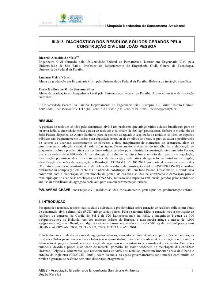 I Simpósio Nordestino de Saneamento Ambiental         III-013: DIAGNÓSTICO DOS RESÍDUOS SÓLIDOS GERADOS PELA              ...