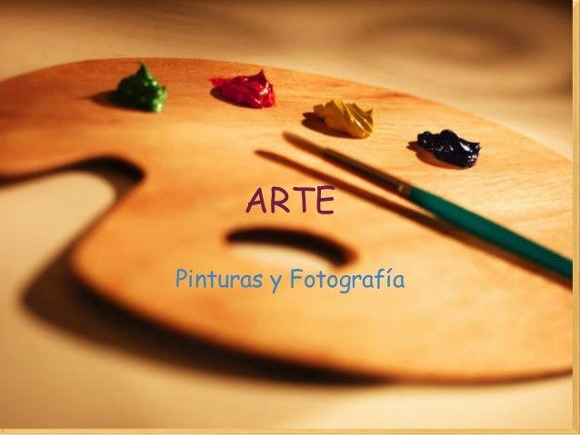 ARTE Pinturas yFotografía