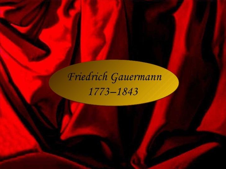 Friedrich Gauermann    1773–1843