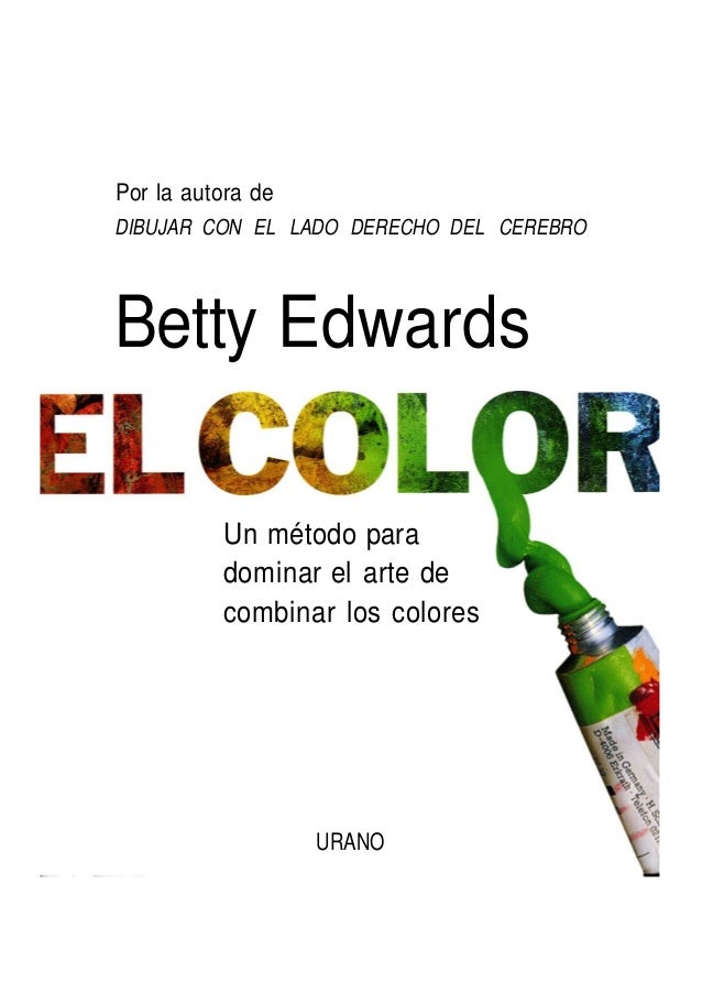 Descargar pdf Arte.betty edwards-el-color-pintura-arte-digitalizado