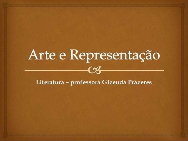 Literatura – professora Gizeuda Prazeres