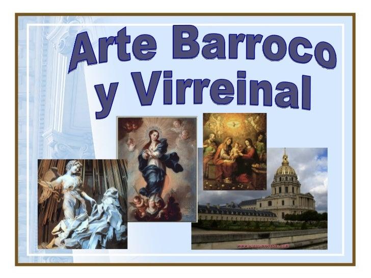 Arte Barroco  y Virreinal