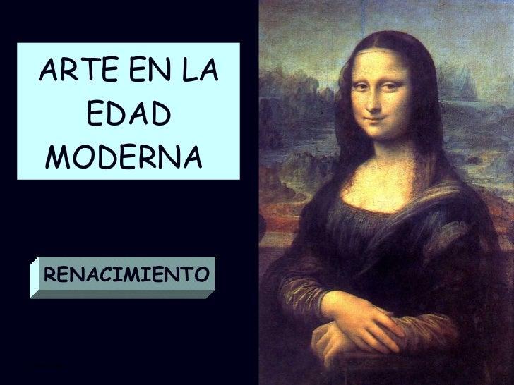 ARTE EN LA EDAD MODERNA   Mª Victoria Landa RENACIMIENTO
