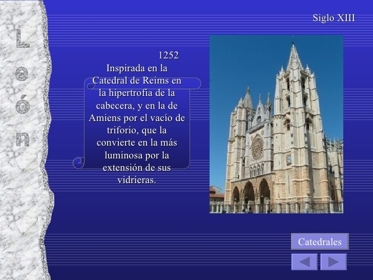 Inspirada en la Catedral de Reims en la hipertrofia de la cabecera, y en la de Amiens por el vacío de triforio, que la con...