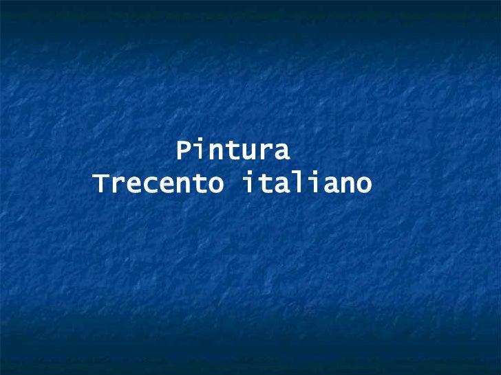 Pintura Trecento italiano