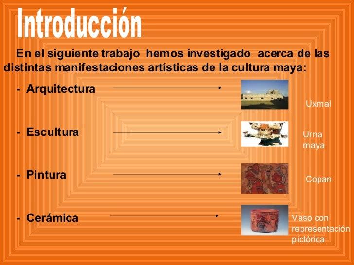 Arte maya presentacion for Arquitectura y arte de los mayas