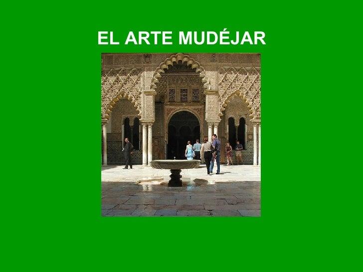 EL ARTE MUDÉJAR