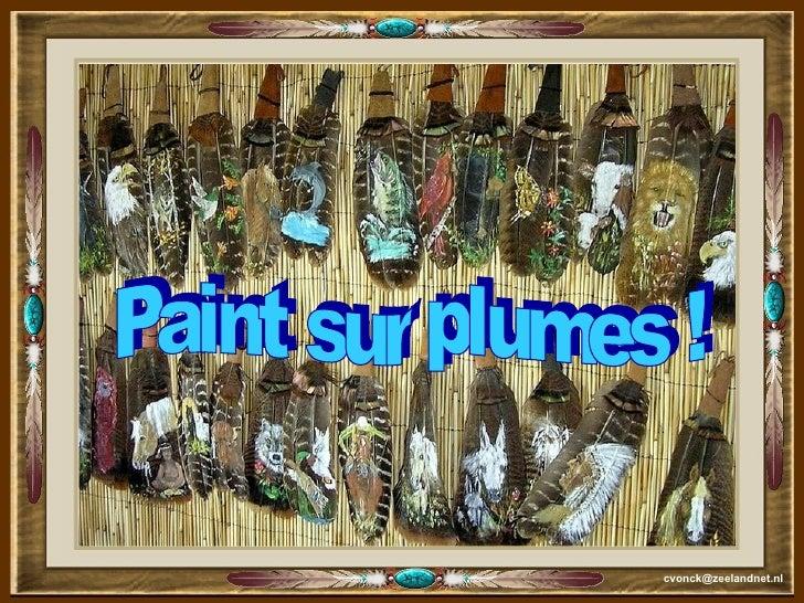 [email_address] Paint sur plumes !