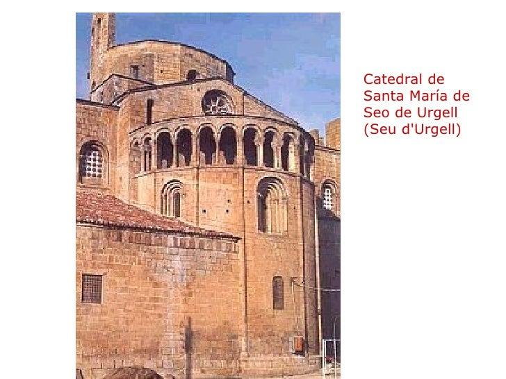 Catedral de Santa María de Seo de Urgell (Seu d'Urgell)