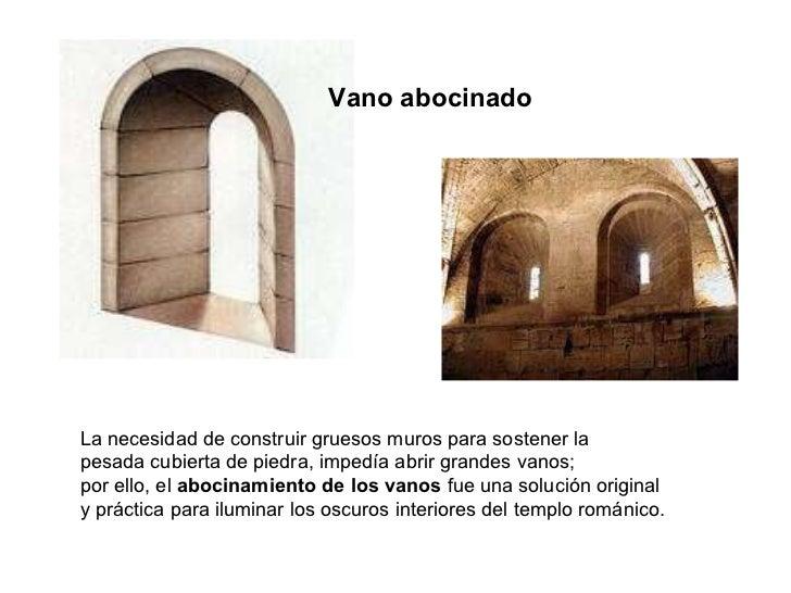 Arte rom nico ii arquitectura caracter sticas generales - Vano arquitectura ...