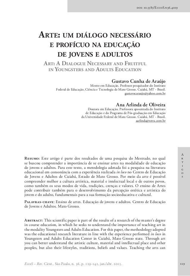 A r t i g o s EccoS – Rev. Cient., São Paulo, n. 36, p. 129-142, jan./abr. 2015. 129 doi: 10.5585/EccoS.n36.4019 Arte: um ...