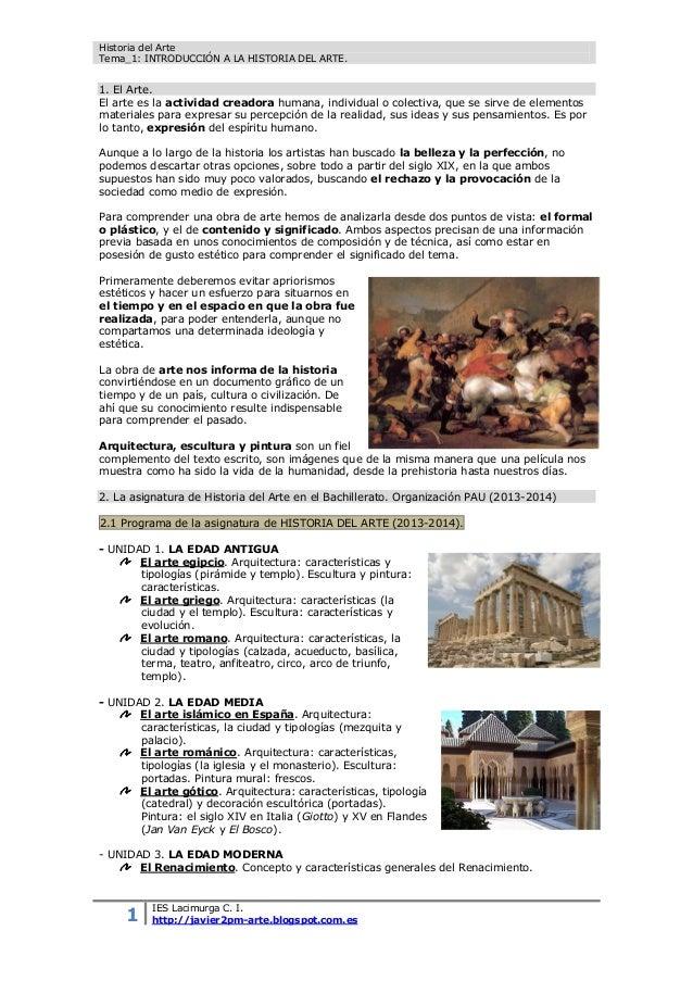 Historia del Arte Tema_1: INTRODUCCIÓN A LA HISTORIA DEL ARTE. 1 IES Lacimurga C. I. http://javier2pm-arte.blogspot.com.es...