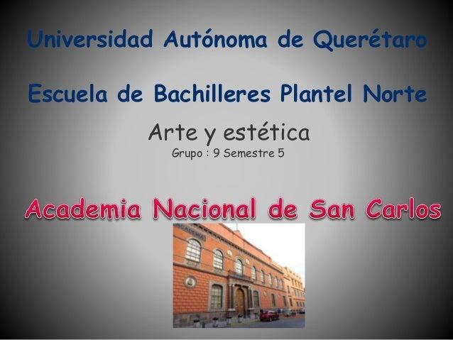 Artes  Escuela Nacional de San Carlos