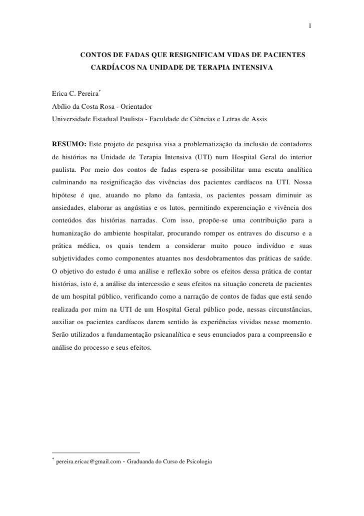 1                CONTOS DE FADAS QUE RESIGNIFICAM VIDAS DE PACIENTES                  CARDÍACOS NA UNIDADE DE TERAPIA INTE...