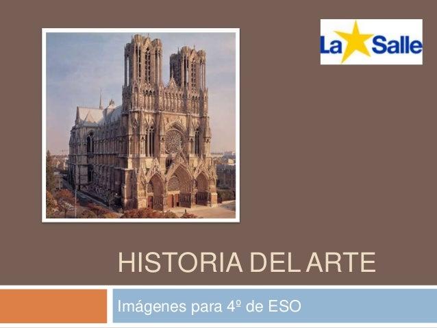 HISTORIA DEL ARTE Imágenes para 4º de ESO